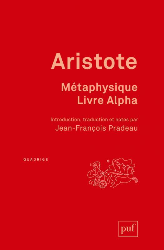 Aristote, Métaphysique. Livre Alpha
