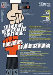 Colloque Théologie, spiritualité, politique : nouvelles problématiques (4-5 avril 2013)