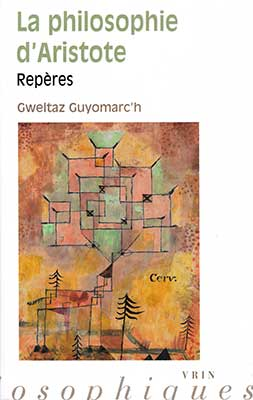 Gweltaz Guyomarc'h, La philosophie d'Aristote