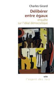 Ch. Girard, Délibérer entre égaux