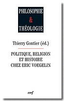 Politique, religion et histoire chez Eric Voegelin