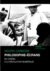 Mauro Carbone, Philosophie-écrans
