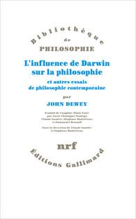 John Dewey, L'influence de Darwin sur la philosophie et autres essais de philosophie contemporaine