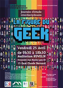 La figure du geek - 25 avril 2013