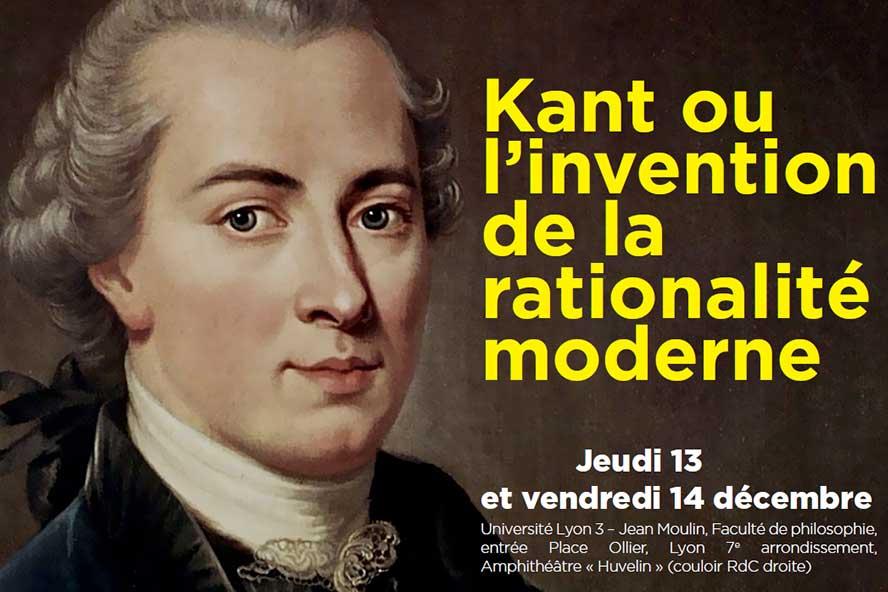 Kant ou l'invention de la rationalité moderne - 13 et 14 décembre 2018