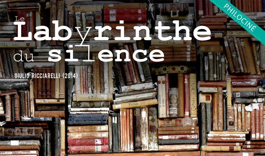 Philociné : Le Labyrinthe du silence - mercredi 24 janvier