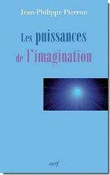 J.-Ph. Pierron - Les puissances de l'imagination
