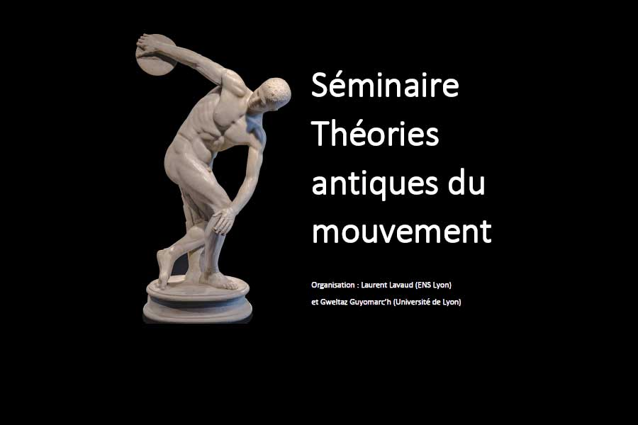 Séminaire Théories antiques du mouvement