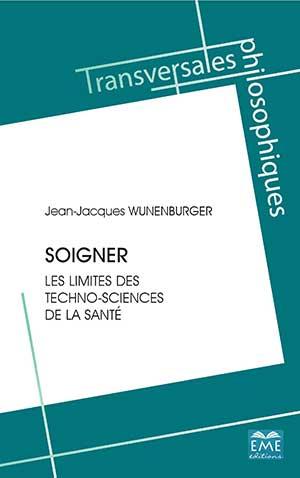 J.-J. Wunenburger, Soigner